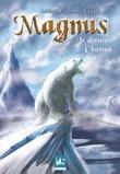 Magnus- le dernier chaman