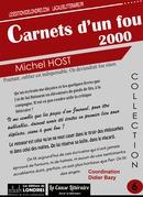 Carnets d'un fou 2000