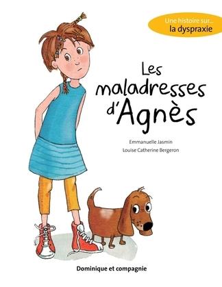Les maladresses d'Agnès