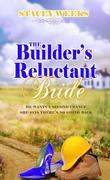 The Builder's Reluctant Bride