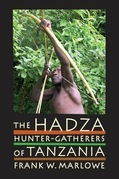 The Hadza: Hunter-Gatherers of Tanzania