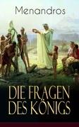 Die Fragen des Königs Menandros (Vollständige deutsche Ausgabe)