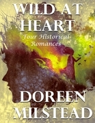 Wild At Heart: Four Historical Romances