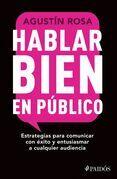 Hablar bien en público (Edición mexicana)