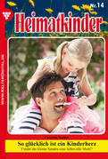 Heimatkinder 14 - Heimatroman