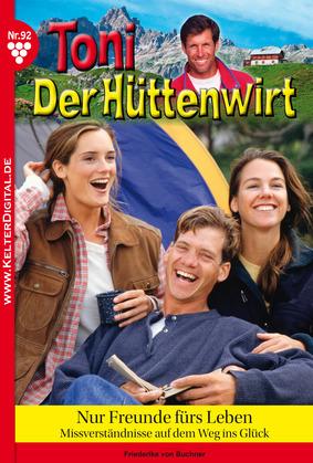 Toni der Hüttenwirt 92 – Heimatroman