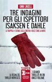 Tre indagini per gli ispettori Isaksen e Dahle
