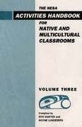 Nesa: Activites Handbook for Native and Multicultural Classrooms, Volume 3