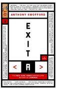 Exit A: A Novel