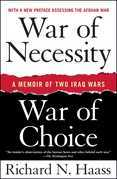 War of Necessity, War of Choice: A Memoir of Two Iraq Wars