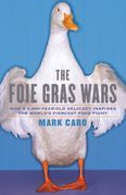 The Foie Gras Wars