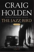 The Jazz Bird: A Novel