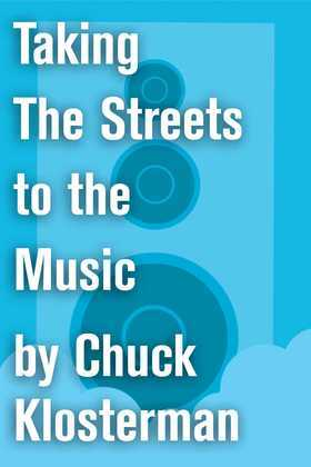 Taking The Streets to the Music