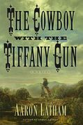 The Cowboy with the Tiffany Gun