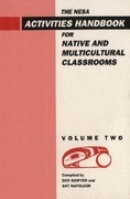 NESA Activities Handbook for Native and Multicultural Classrooms, Volume 2
