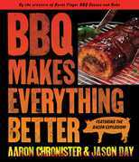 BBQ Makes Everything Better