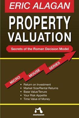 Property Valuation: Secrets of the Roman Decision Model