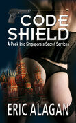Code Shield: A Peek into Singapore's Secret Services