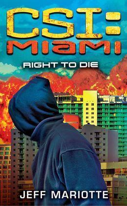 CSI: Miami: Right to Die