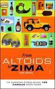 From Altoids to Zima