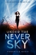 Veronica Rossi - Under the Never Sky
