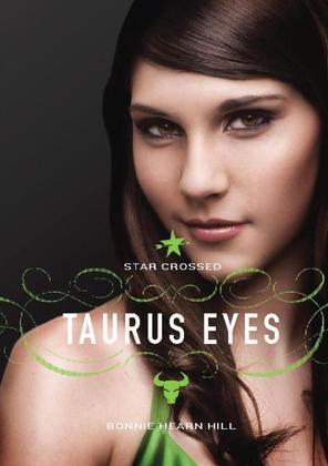 Star Crossed: Taurus Eyes
