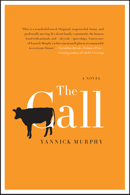 The Call: A Novel
