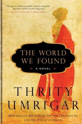 The World We Found: A Novel