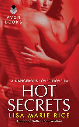 Hot Secrets: A Dangerous Lover Novella