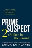 Prime Suspect 2: A Face in the Crowd