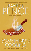 Something's Cooking: An Angie Amalfi Mystery