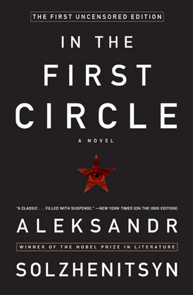 In the First Circle: The First Uncensored Edition