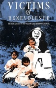 Victims of Benevolence: Surviving the Indian Residential School