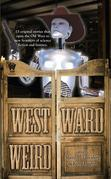 Westward Weird