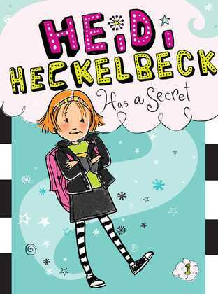 Heidi Heckelbeck Has a Secret