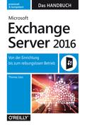 Microsoft Exchange Server 2016 – Das Handbuch