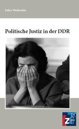Politische Justiz in der DDR