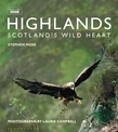 Highlands Â? ScotlandÂ?s Wild Heart