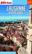 Lausanne - Riviera Suisse 2016-2017 Petit Futé (avec cartes, photos + avis des lecteurs)