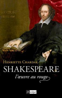 Shakespeare, l'oeuvre au rouge