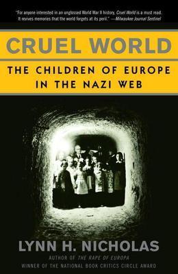Cruel World: The Children of Europe in the Nazi Web