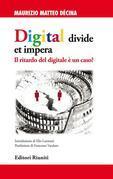 Digital divide et impera