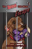 The Brave Little Misha: Escape