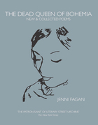 The Dead Queen of Bohemia: New & Collected Poems