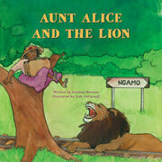 Aunt Alice and the Lion