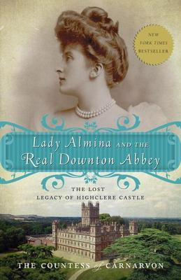 Lady Almina and the Real Downton Abbey: On Losing Weight Without Being Hungry-The Ultimate Guide to Weight Loss Success