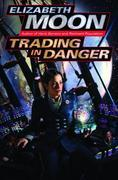 Trading in Danger