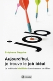 AUJOURD HUI JE TROUVE LE JOB IDEAL