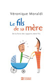 LE FILS DE SA MERE
