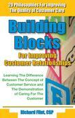Building Blocks for Improving Customer Relationships